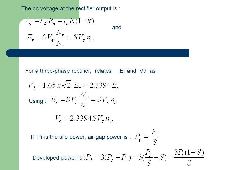 The dc voltage at the rectifier output is :