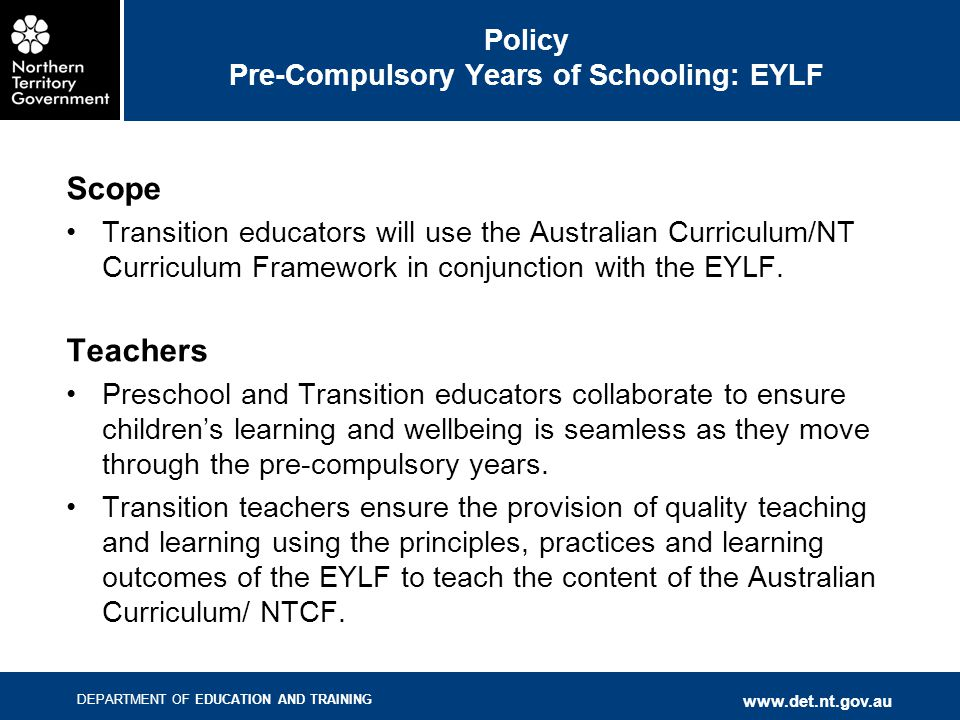 Policy Pre-Compulsory Years of Schooling: EYLF