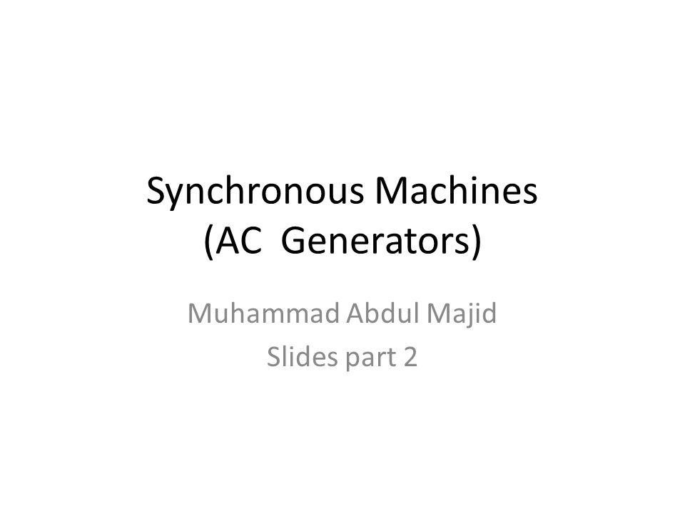 Synchronous Machines (AC Generators)