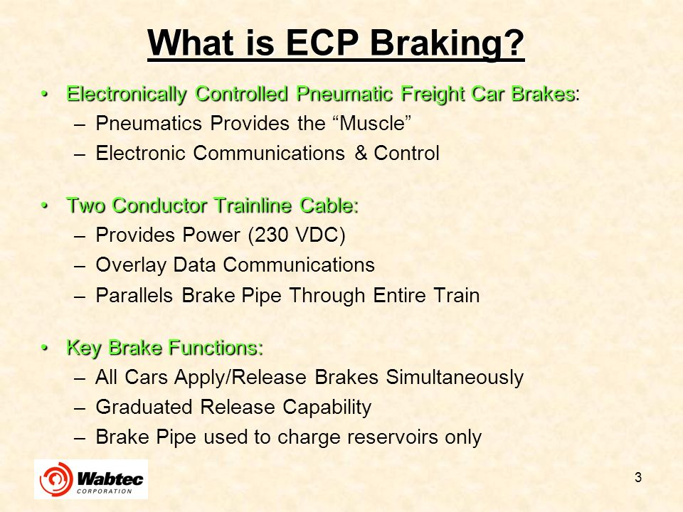 What is ECP Braking Electronically Controlled Pneumatic Freight Car Brakes: Pneumatics Provides the Muscle