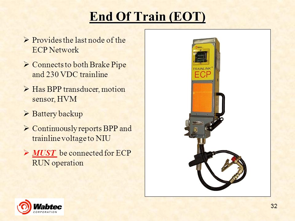 End Of Train (EOT) Provides the last node of the ECP Network