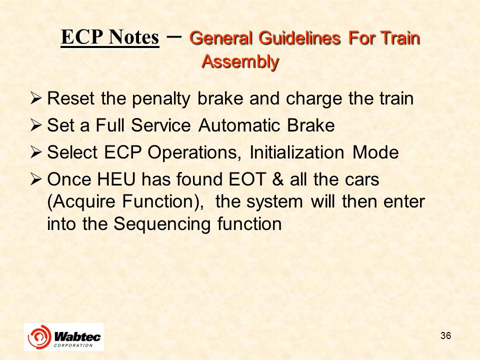 ECP Notes – General Guidelines For Train Assembly