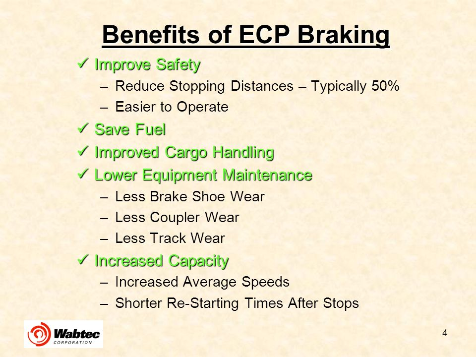 Benefits of ECP Braking