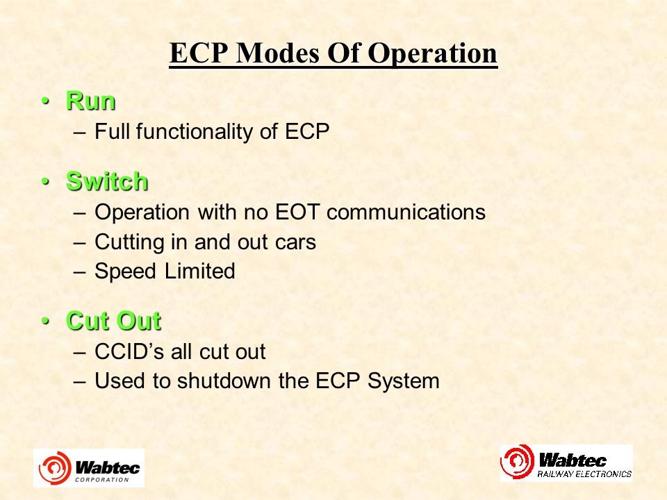 ECP Modes Of Operation Run Switch Cut Out Full functionality of ECP