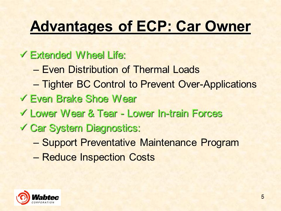 Advantages of ECP: Car Owner