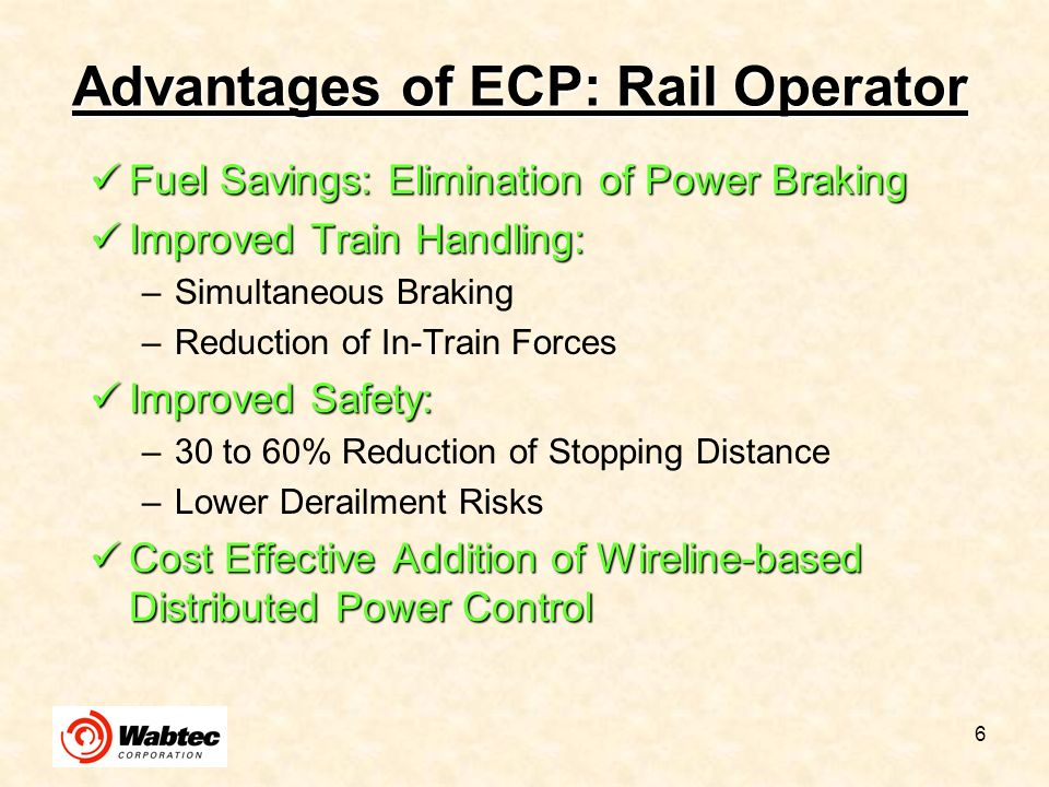 Advantages of ECP: Rail Operator