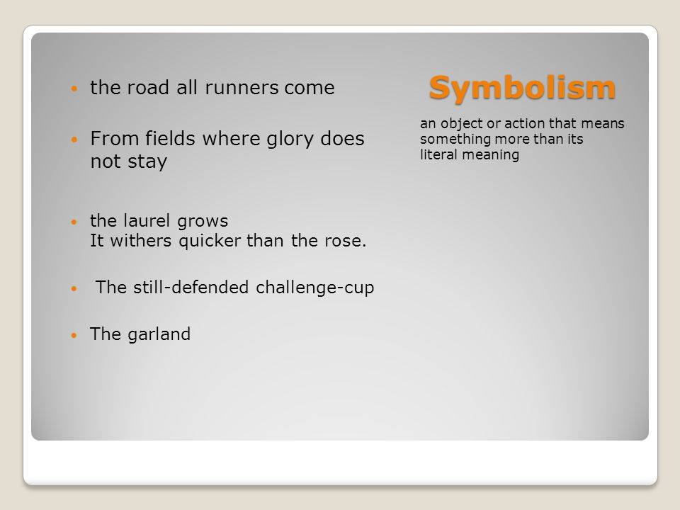 Symbolism the road all runners come