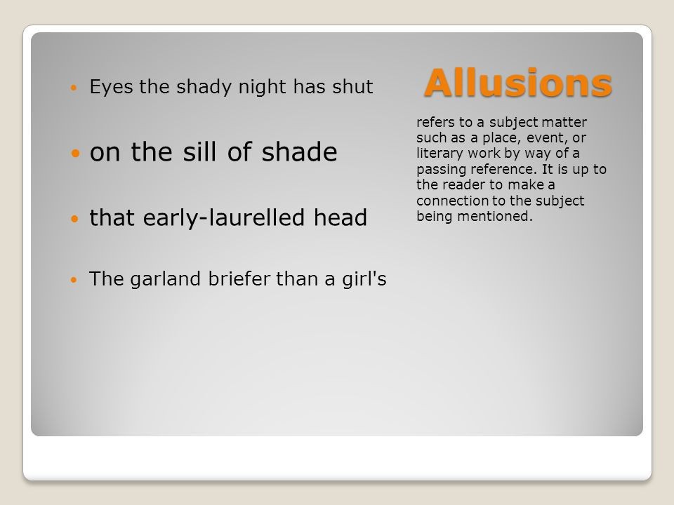 Allusions on the sill of shade that early-laurelled head