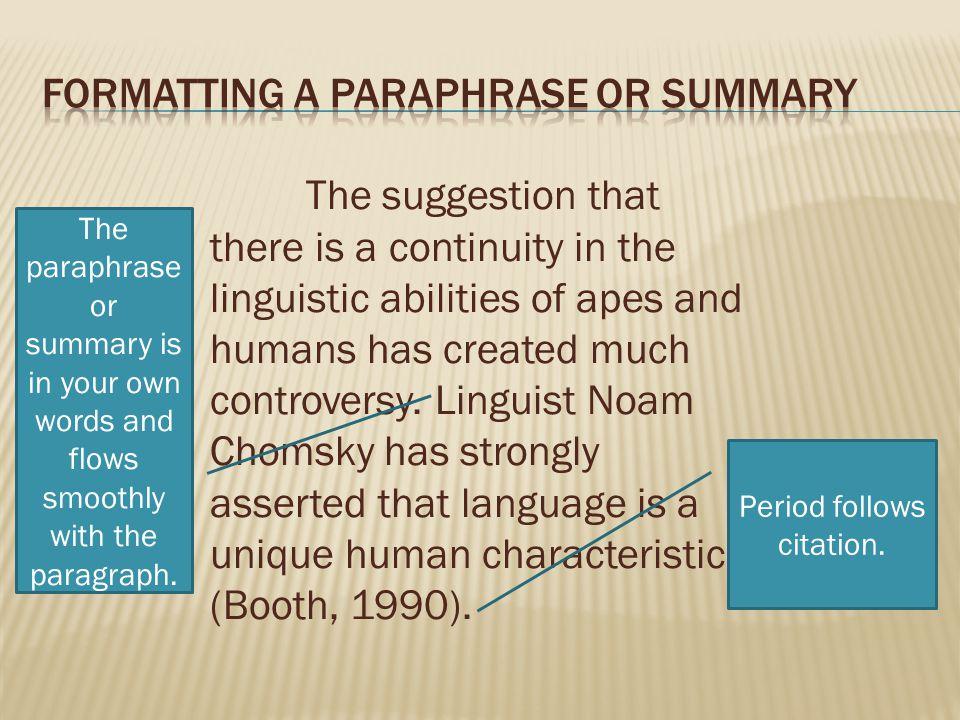 Formatting a Paraphrase or Summary
