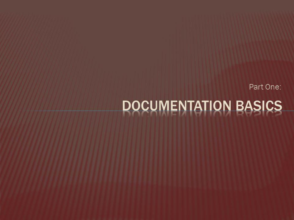 Part One: Documentation Basics
