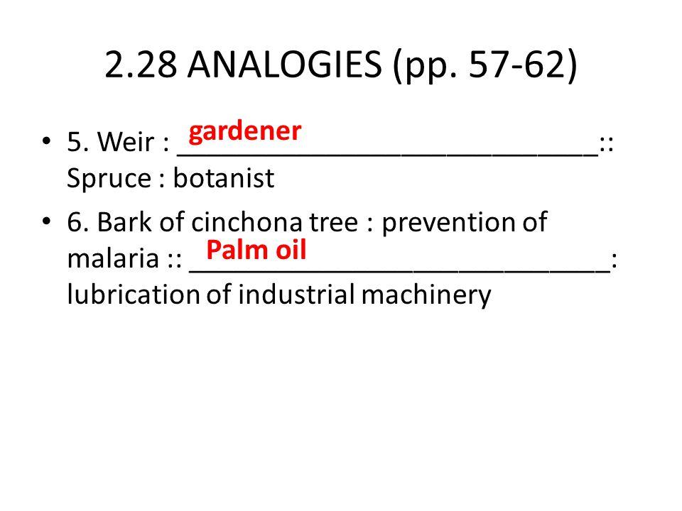2.28 ANALOGIES (pp. 57-62) gardener