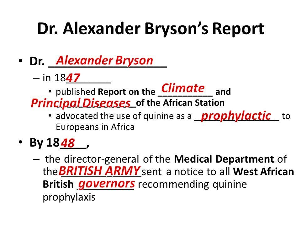 Dr. Alexander Bryson's Report
