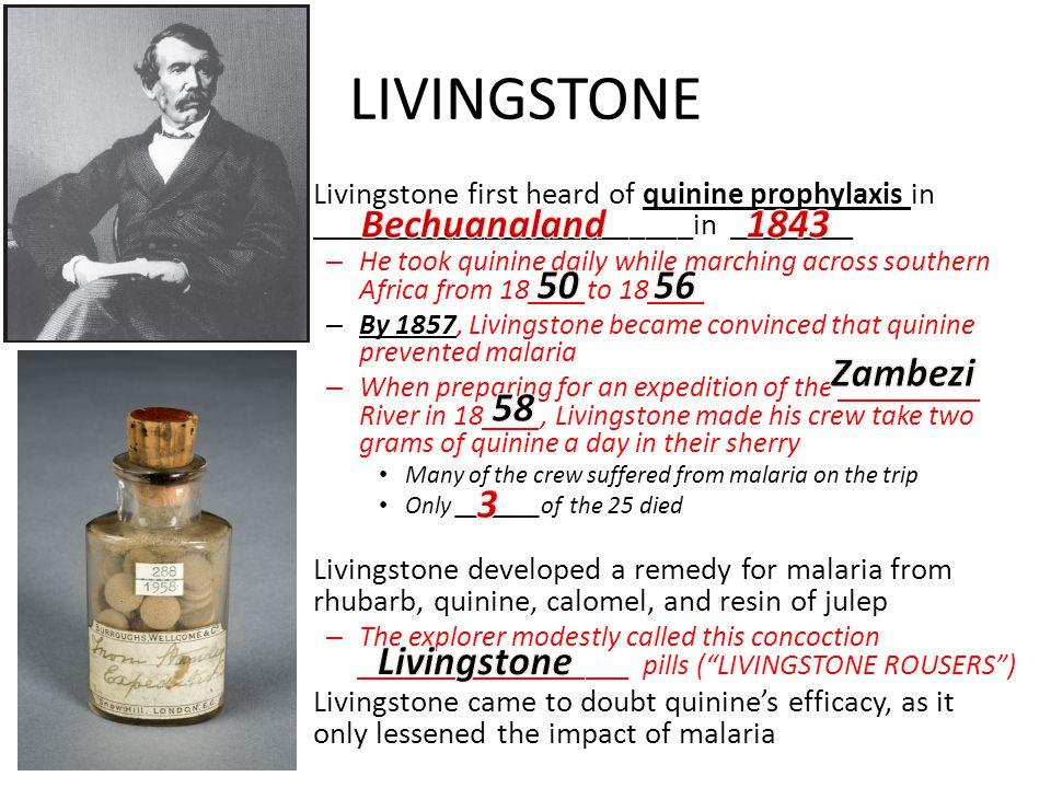 LIVINGSTONE Bechuanaland 1843 50 56 Zambezi 58 3 Livingstone