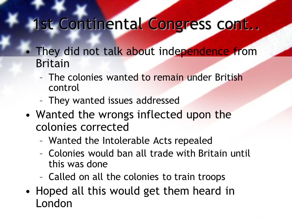 1st Continental Congress cont..