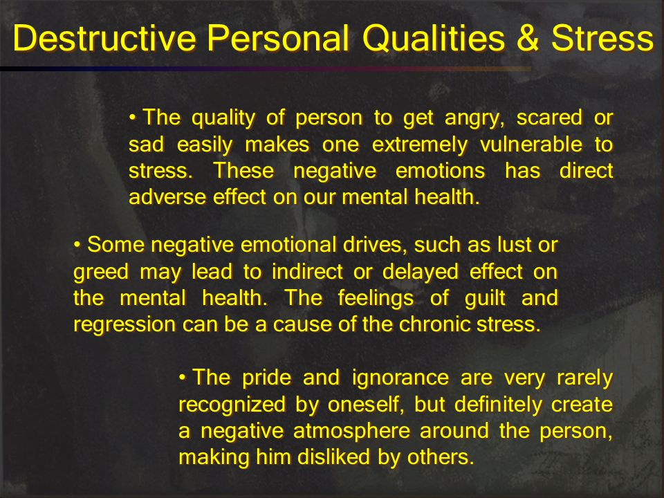 Destructive Personal Qualities & Stress