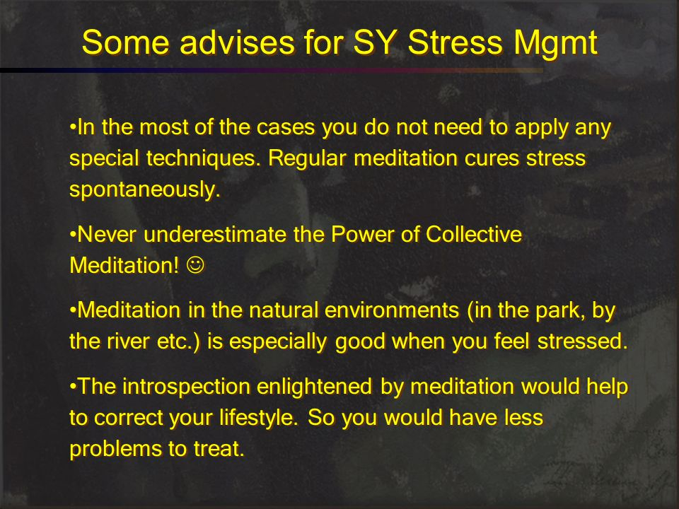Some advises for SY Stress Mgmt