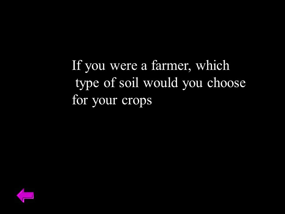 If you were a farmer, which