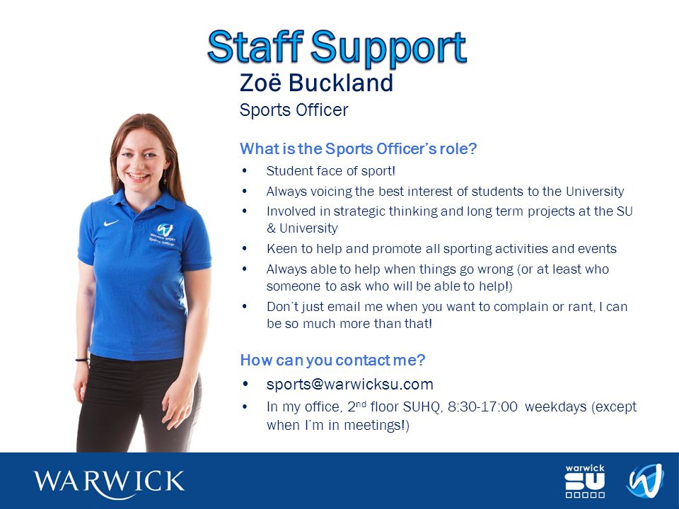Staff Support Zoë Buckland Sports Officer