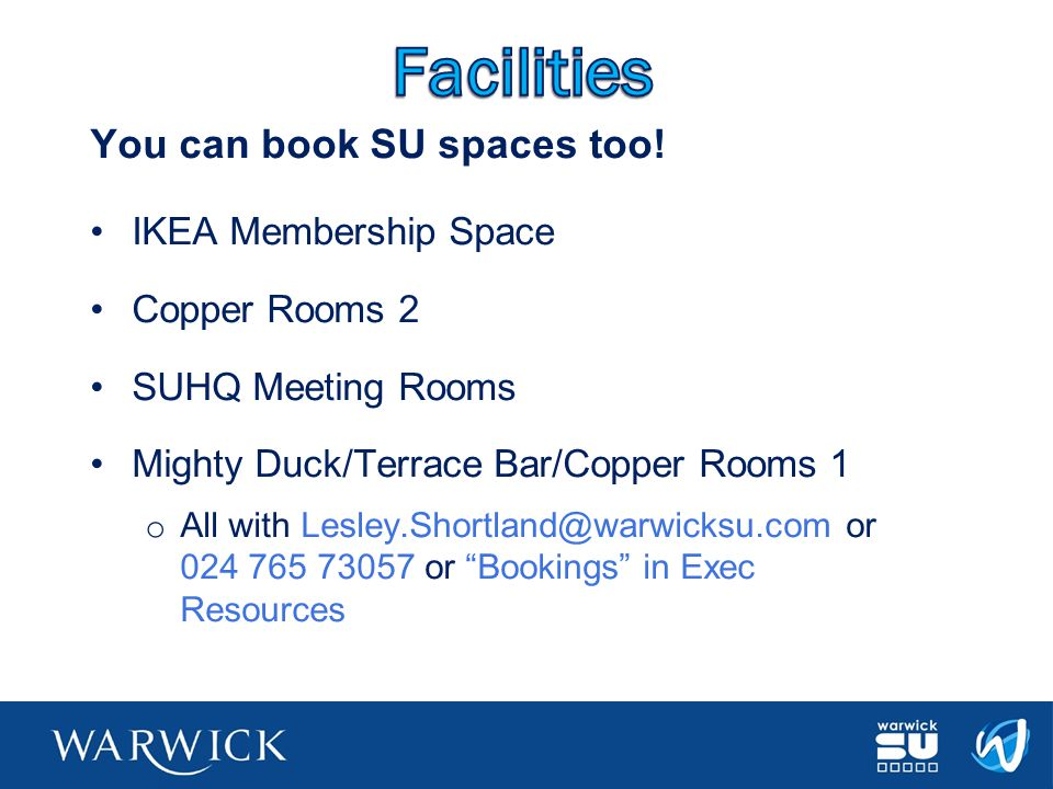 Facilities You can book SU spaces too! IKEA Membership Space