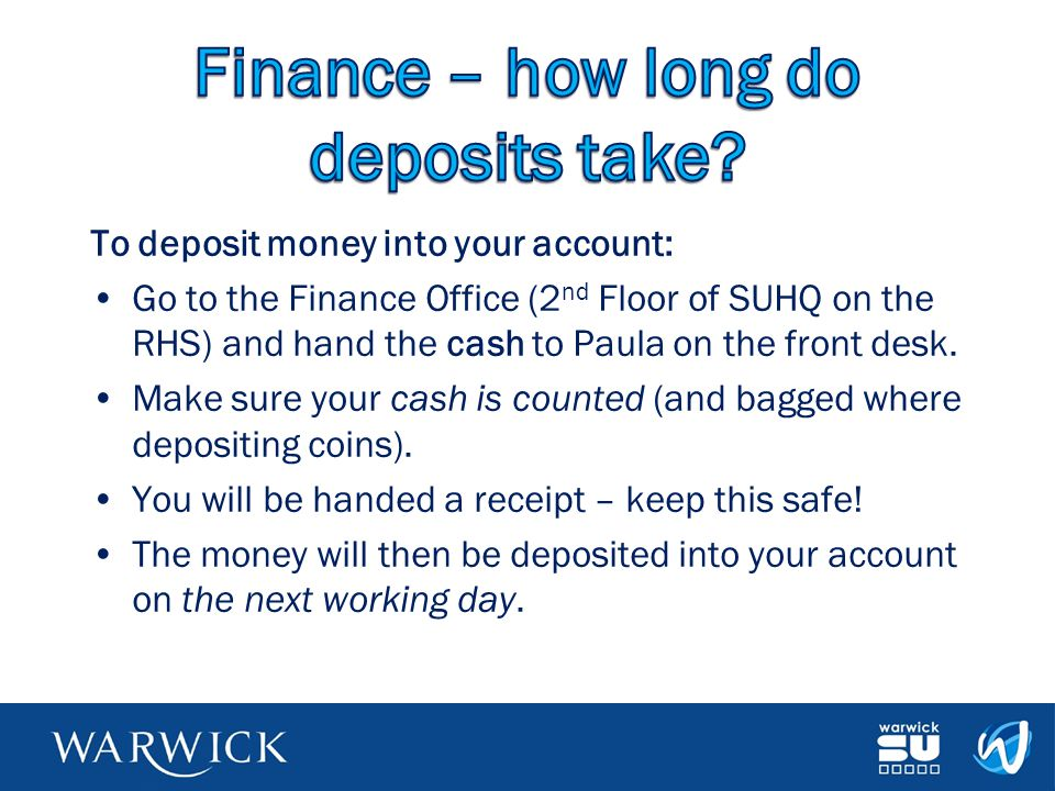 Finance – how long do deposits take