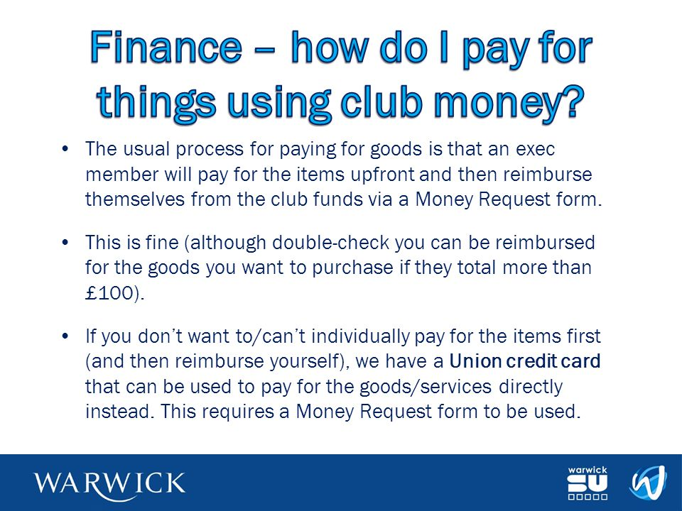 Finance – how do I pay for things using club money