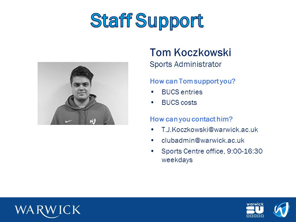 Staff Support Tom Koczkowski Sports Administrator