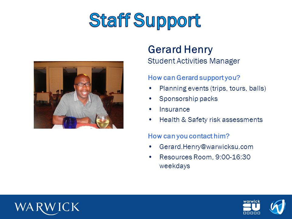 Staff Support Gerard Henry Student Activities Manager