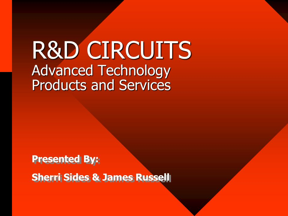 R&D CIRCUITS Advanced Technology Products and Services