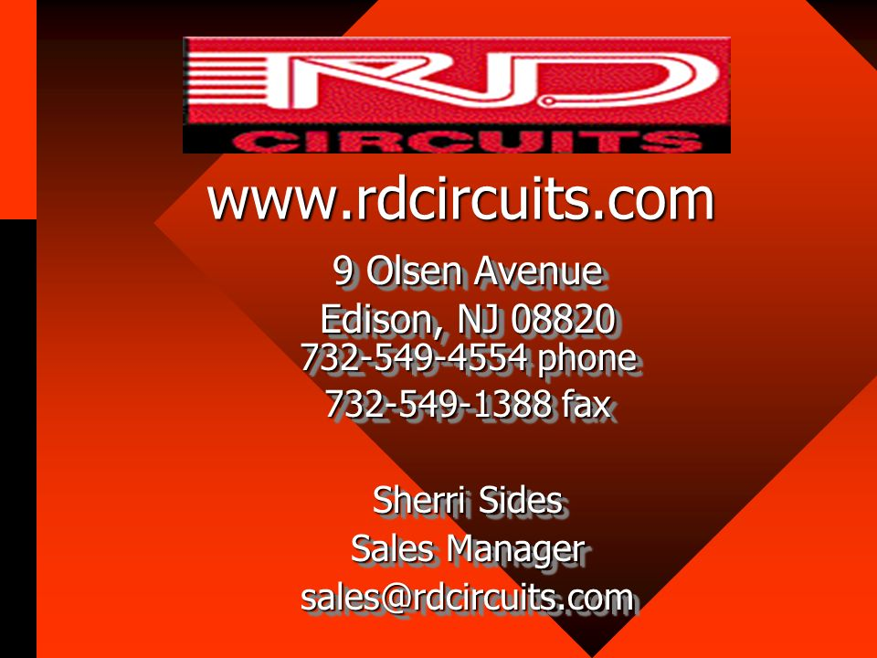 www.rdcircuits.com 9 Olsen Avenue Edison, NJ 08820 732-549-4554 phone