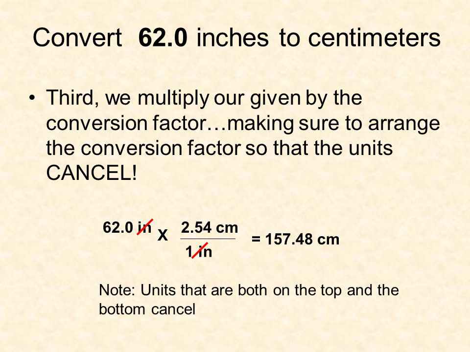 Convert 62.0 inches to centimeters