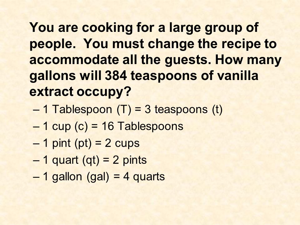 You are cooking for a large group of people