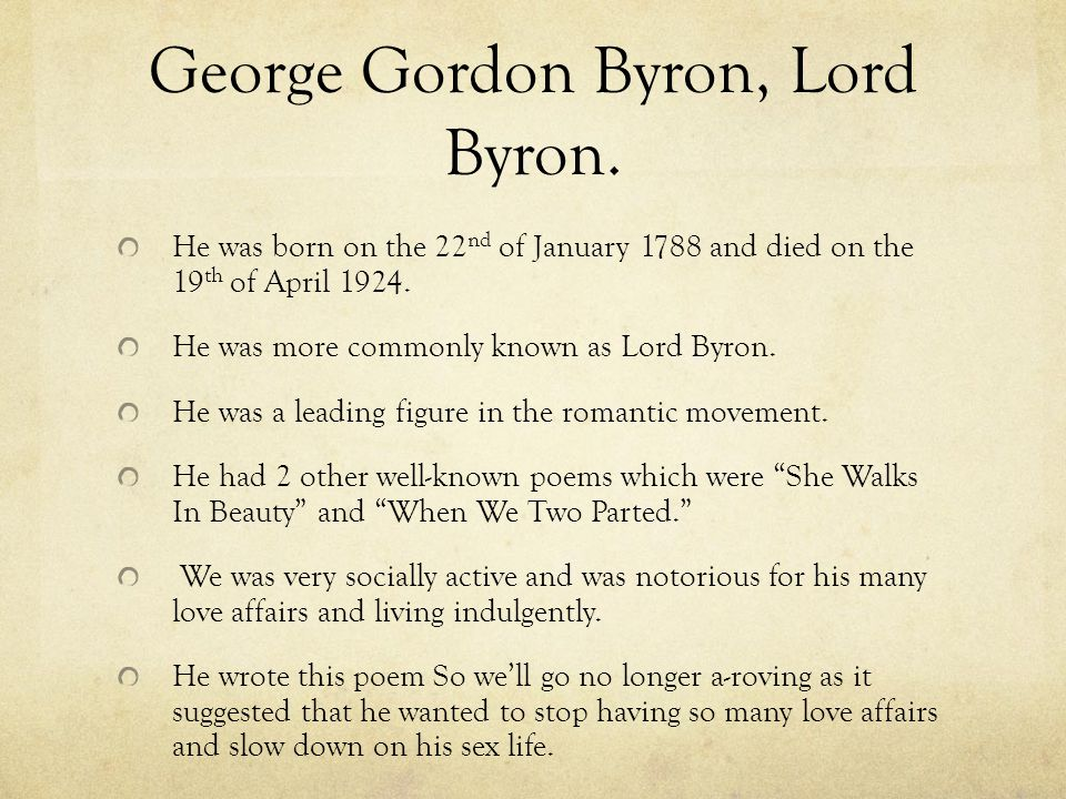 an analysis of so well go no more a roving by lord byron Lord byron ~ so, we'll go no more a-roving ~ poem with text copyright robert nichol audioproductions 2002.