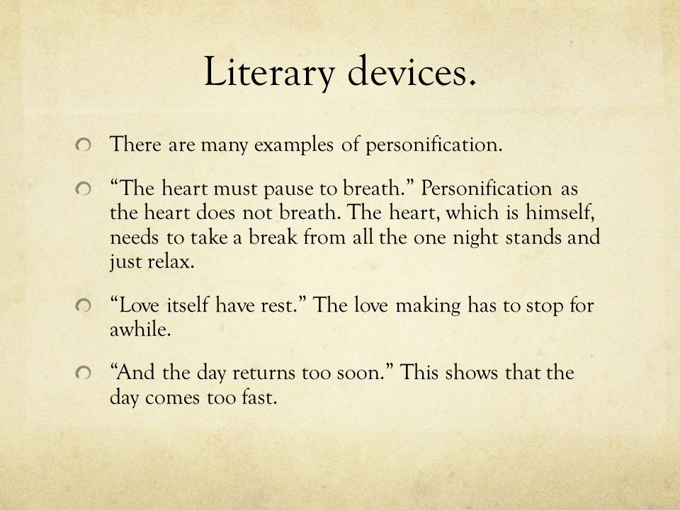 Literary devices. There are many examples of personification.