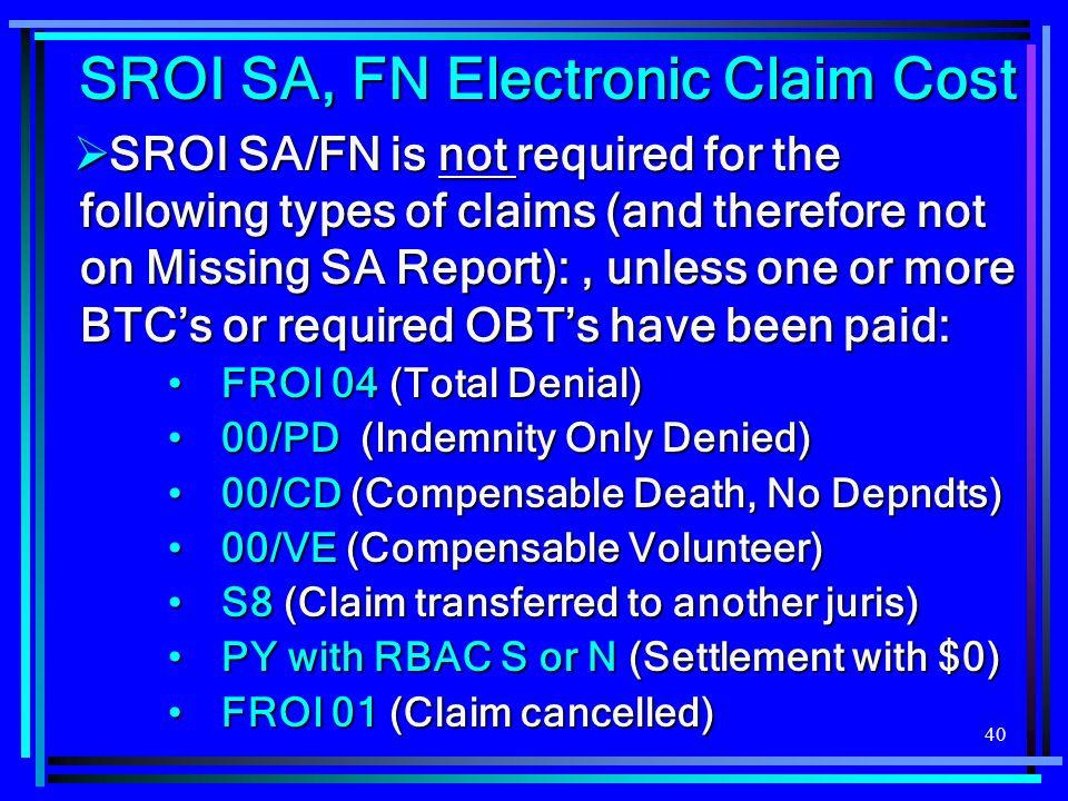 SROI SA, FN Electronic Claim Cost