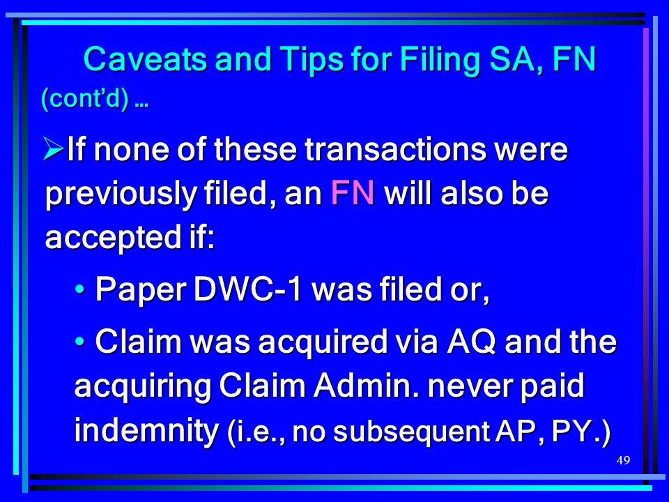 Caveats and Tips for Filing SA, FN