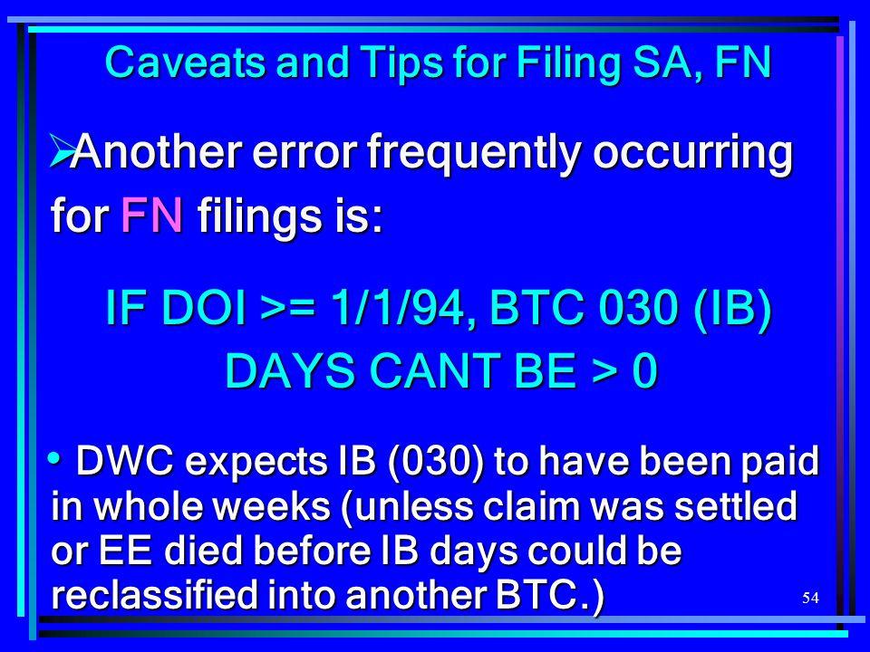 IF DOI >= 1/1/94, BTC 030 (IB) DAYS CANT BE > 0