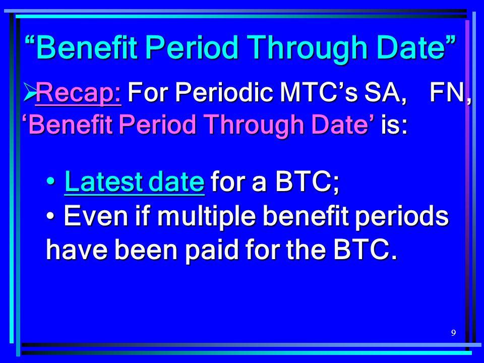 Benefit Period Through Date
