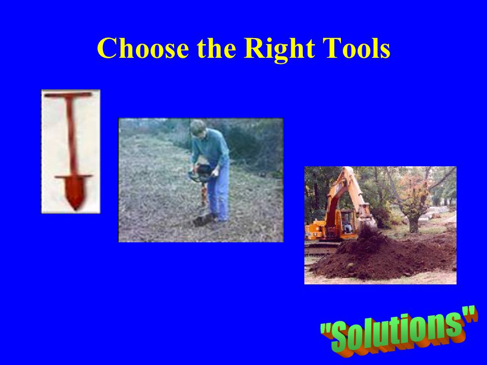 Choose the Right Tools Solutions
