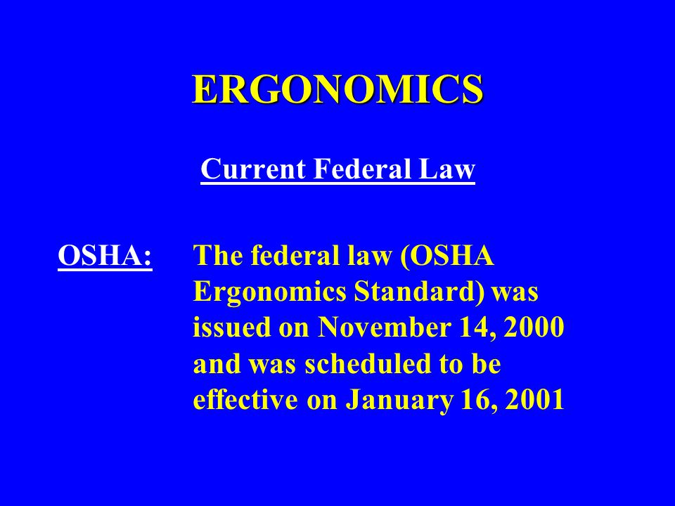 ERGONOMICS Current Federal Law