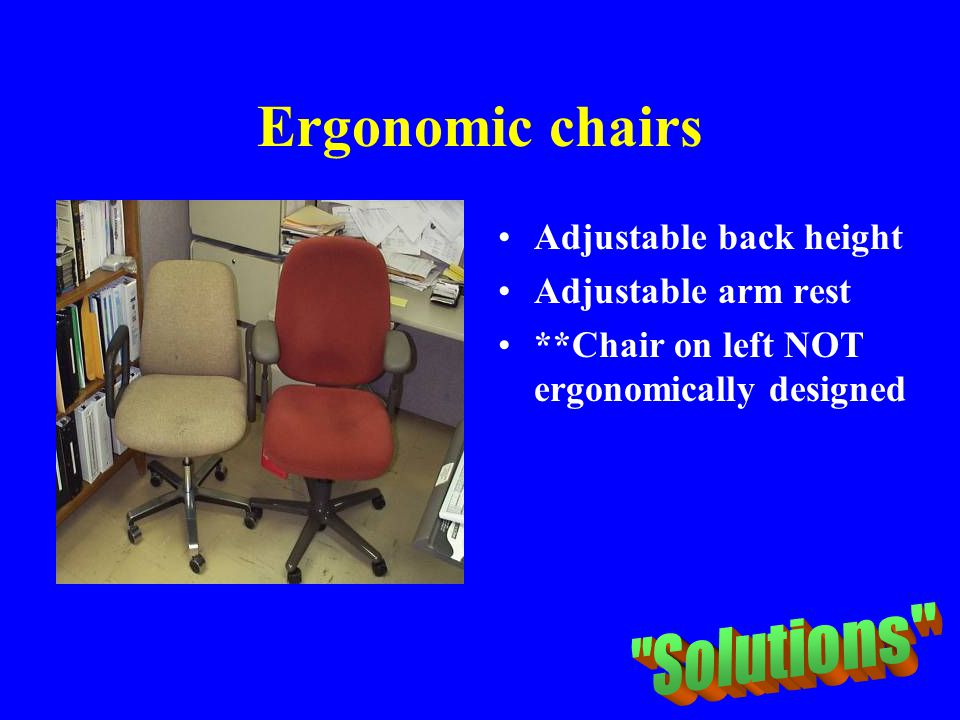 Ergonomic chairs Solutions Adjustable back height