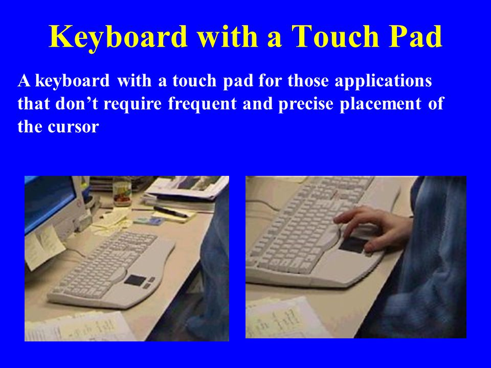 Keyboard with a Touch Pad