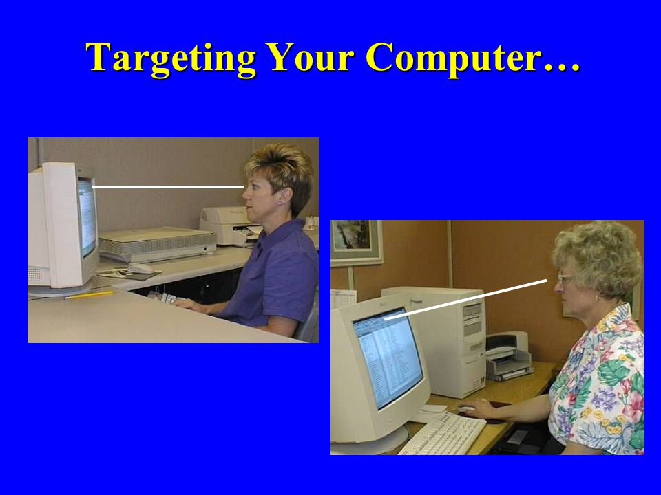 Targeting Your Computer…