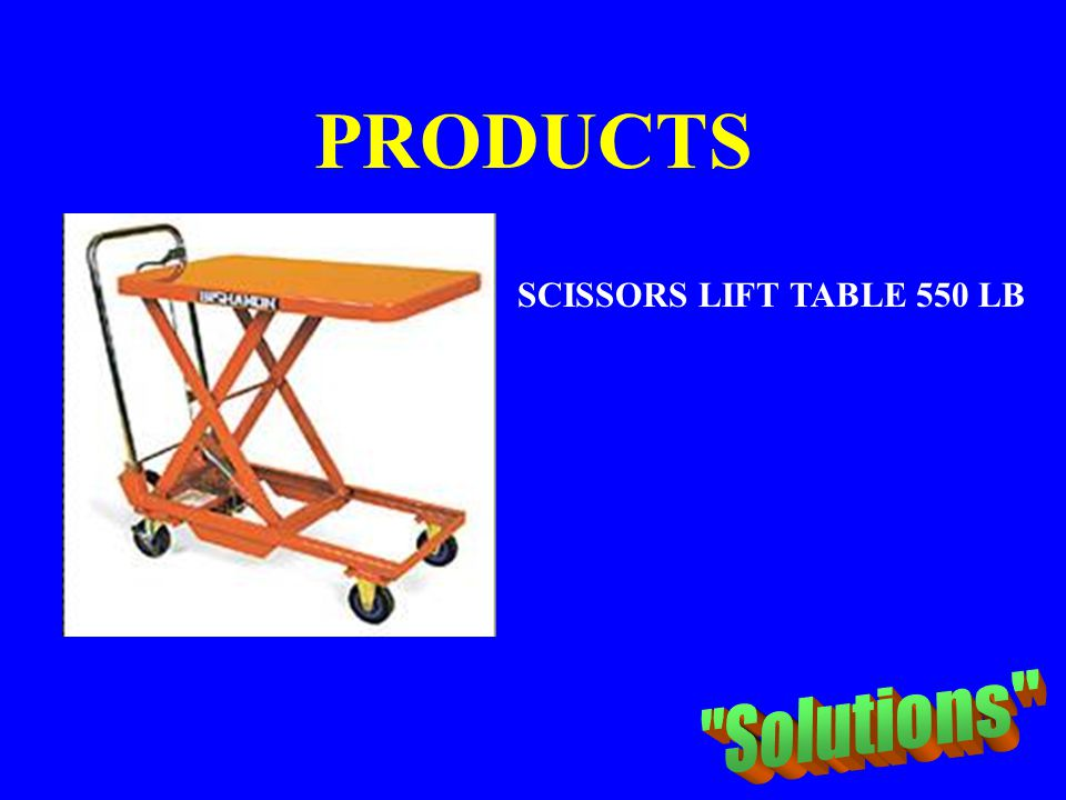 PRODUCTS SCISSORS LIFT TABLE 550 LB Solutions