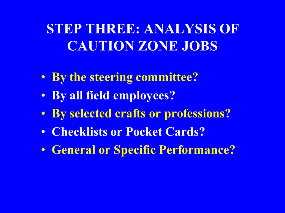 STEP THREE: ANALYSIS OF CAUTION ZONE JOBS