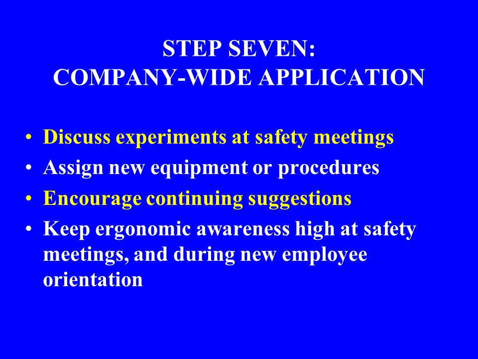 STEP SEVEN: COMPANY-WIDE APPLICATION