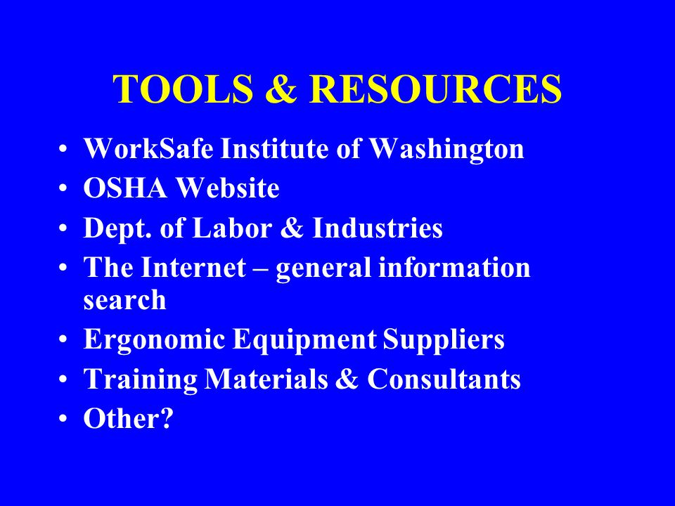 TOOLS & RESOURCES WorkSafe Institute of Washington OSHA Website