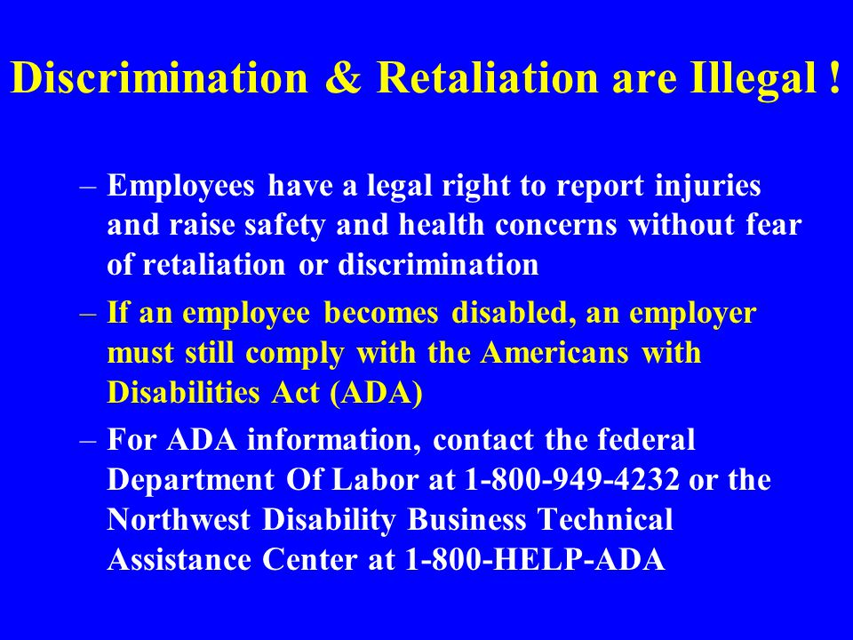 Discrimination & Retaliation are Illegal !