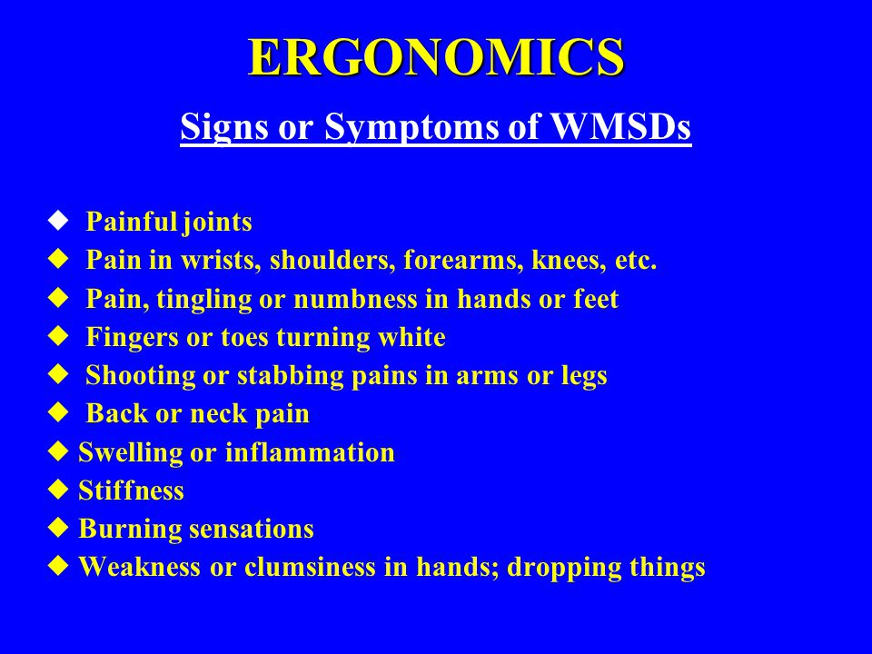 Signs or Symptoms of WMSDs