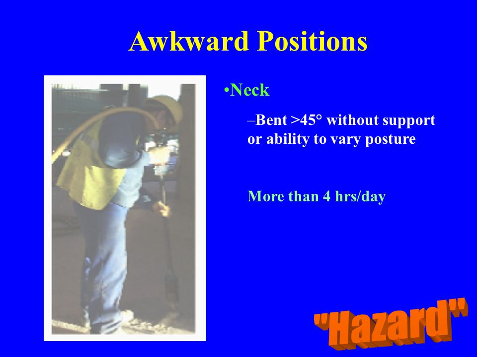 Awkward Positions Hazard Neck
