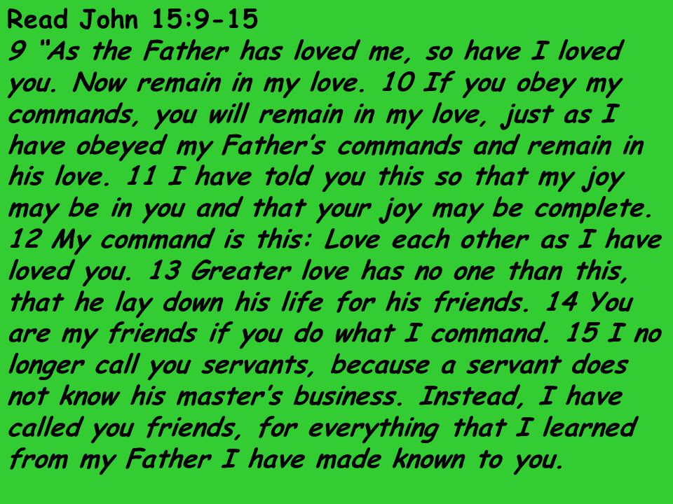 Read John 15:9-15